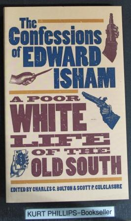 The Confessions of Edward Isham: A Poor: Isham, Edward [Edited