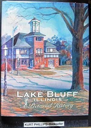 Lake Bluff Illinois A Pictorial History (Signed Copy)