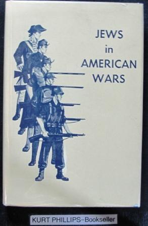 Jews in American Wars: Fredman, J. George