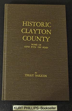 Historic Clayton County- Home of Gone With the Wind.