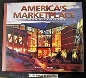 America's Marketplace: The History of Shopping Centers