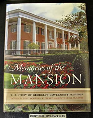 Memories of the Mansion: The Story of Georgia's Governor's Mansion (Signed Copy)