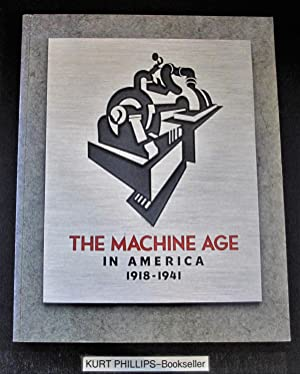 The Machine Age in America, 1918-1941: Guy, Rchard; Dianne