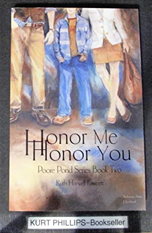 Honor Me Honor You (Poore Pond Series Book Two) Signed Copy