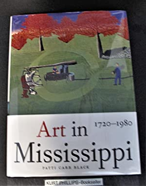 Art in Mississippi, 1720-1980 (Heritage of Mississippi Series, Vol 1)