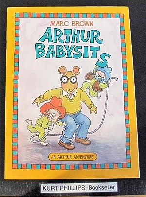 Arthur Babysits: An Arthur Adventure: Brown Marc