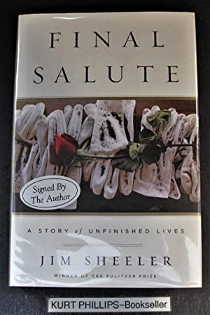 FINAL SALUTE: A Story of Unfinished Lives (Signed Copy)