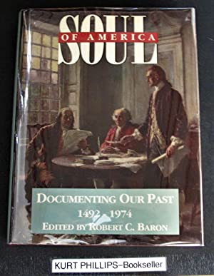 Soul of America: Documenting Our Past (Fulcrum Series in American History)