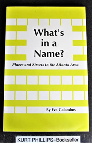 What's in a Name? Places and Streets in the Atlanta Area