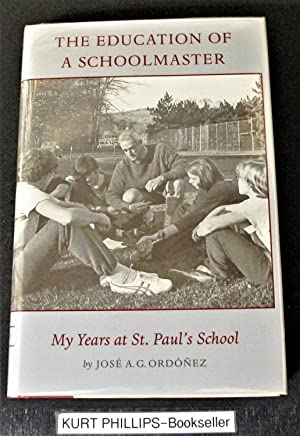 The Education of A Schoolmaster: My Years at St. Paul's School