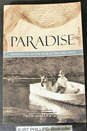 Paradise: Memories of Hilton Head Island in the Early Days (SIGNED By Both Authors)