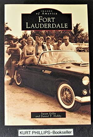 Fort Lauderdale, FL (Images of America (Arcadia Publishing))