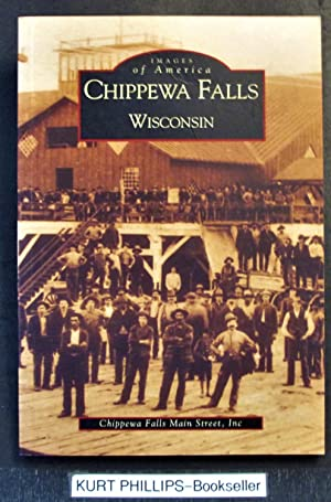 Chippewa Falls, Wisconsin (Images of America)