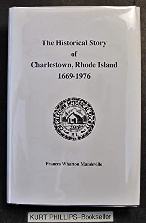 The Historical Story of Charlestown, Rhode Island 1669-1976
