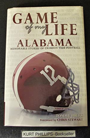 Game of My Life: Alabama Crimson Tide Memorable Stories from Alabama Football