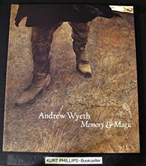 Andrew Wyeth : Memory and Magic