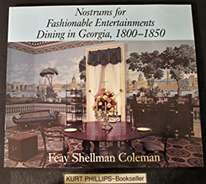 Nostrums for Fashionable Entertainments: Dining in Georgia, 1800-1850