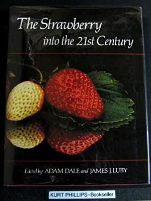 The Strawberry into the 21st Century: Proceedings of the 3rd North American Strawberry Conference...