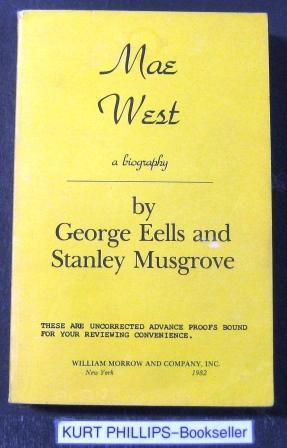 Mae West: A Biography: Eells, George and