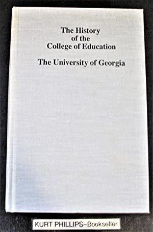 The History of the College of Education: The Univeristy of Georgia