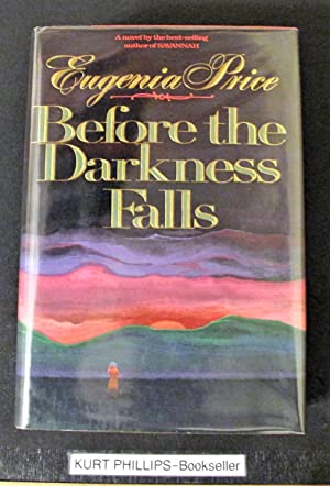 Before the Darkness Falls: Price, Eugenia
