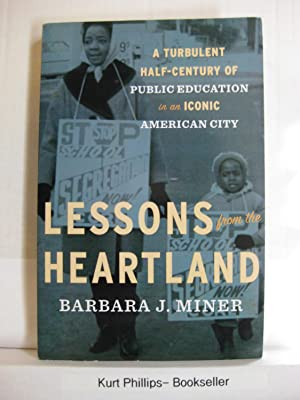 Lessons from the Heartland A Turbulent Half-Century of Public Education in an Iconic American City
