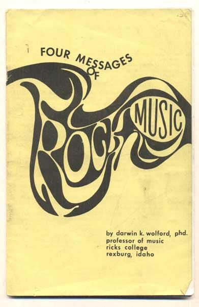 Four Messages of Rock Music