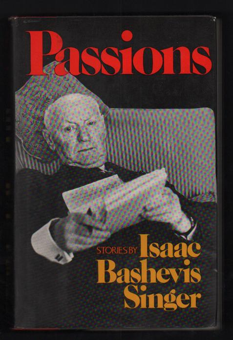 Passions Singer, Isaac Bashevis