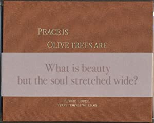 Peace Is, Olive Trees Are