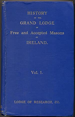 History of the Grand Lodge of Free: Lepper, John Heron;