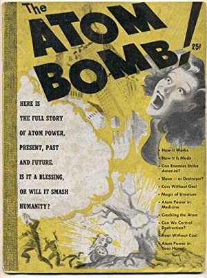 The Atom Bomb: A Study of Atom Power