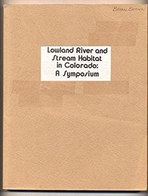 Lowland River and Stream Habitat in Colorado: Graul, Walter D.