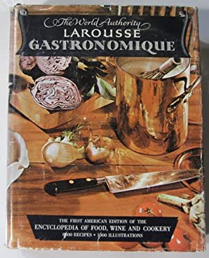 Larousse Gastronomique: The Encyclopedia of Food, Wine: Montagne, Prosper; A.