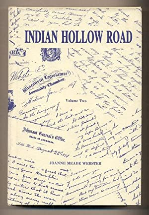 Indian Hollow Road: A 19th Century American: Webster, Joanne Meade
