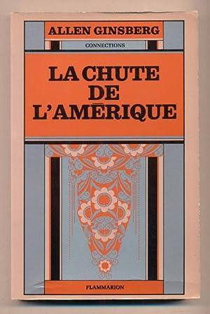 La Chute De L'Amerique (The Fall of America): Ginsberg, Allen