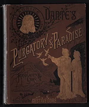 Purgatory and Paradise: Alighieri, Dante; The