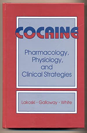 Cocaine: Pharmacology, Physiology, and Clinical Strategies