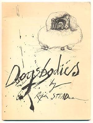 Dogs Bodies: Steadman Ralph