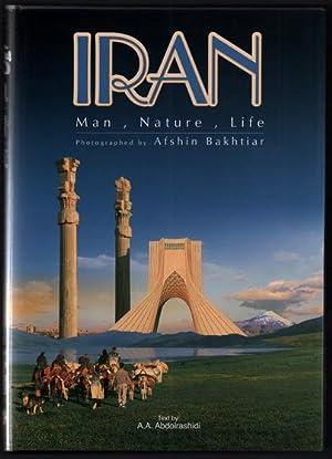Afshin Bakhtiar's Iran: Man, Nature, Life: Bakhtiar, Afshin; Edited