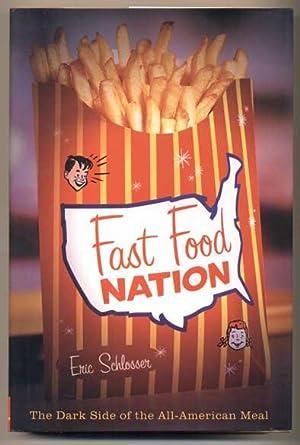 Fast Food Nation: The Dark Side of: Schlosser, Eric