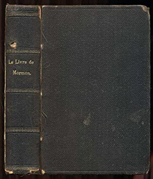 Le Livre De Mormon Recit Ecrit De: Smith, Joseph]