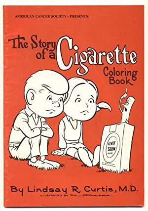 American Cancer Society Presents: The Story of a Cigarette Coloring Book