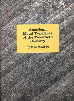 American Metal Typefaces of the Twentieth Century: McGrew, Mac