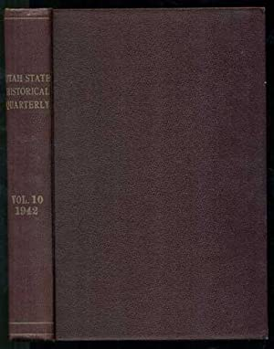 Utah Historical Quarterly Volume 10, Nos. 1,: Alter, J. Cecil