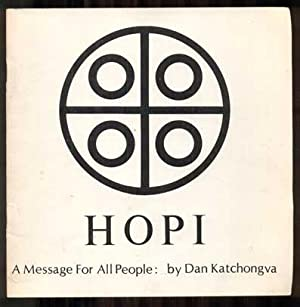 Hopi: A Message For All People: Katchongva, Dan