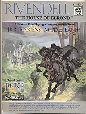Rivendell, the House of Elrond: A Fantasy: Iron Crown Enterprises;