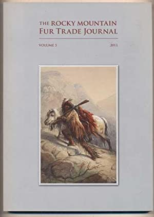 The Rocky Mountain Fur Trade Journal, Volume: Hardee, Jim (editor)