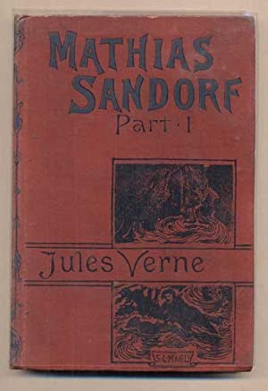 Mathias Sandorf, Part I. The Conspirators of: Verne, Jules