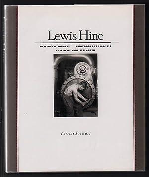 Lewis Hine: Passionate Journey- Photographs 1905-1937: Steinorth, Karl; Anthony