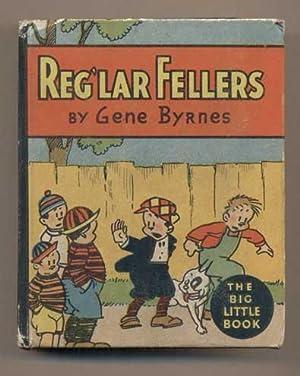 Reg'lar Fellers: Byrnes, Gene